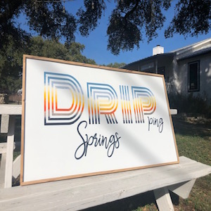 Dripp Lines Sign -custom made